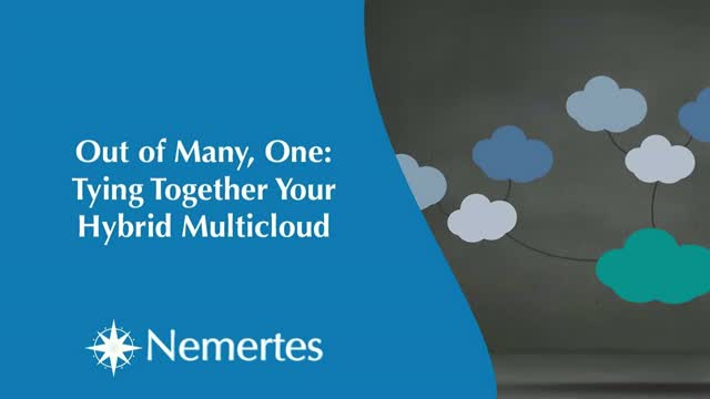 Out of Many, One: Tying Together Your Hybrid Multicloud