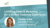LOOPing Sales & Marketing for a Unified Customer Experience