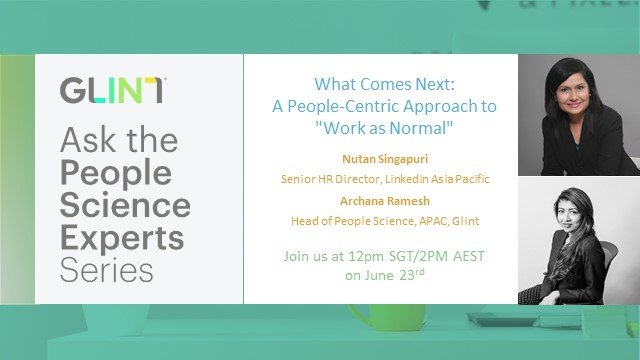 "[APAC] What Comes Next: A People-Centric Approach to ""Work as Normal"""