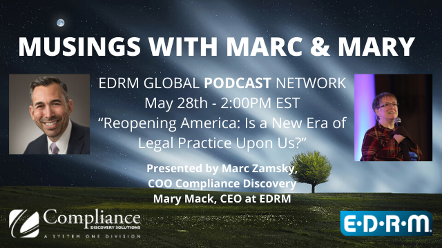 Musings with Marc & Mary: Reopening America a New Era of Legal Practice