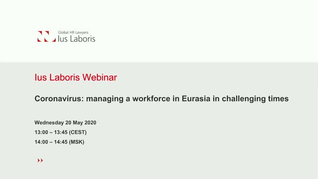 Coronavirus: managing a workforce in Eurasia in challenging times