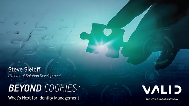 Beyond Cookies: What's Next for Identity Management