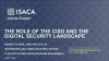 The Role of the CISO and the Digital Security Landscape