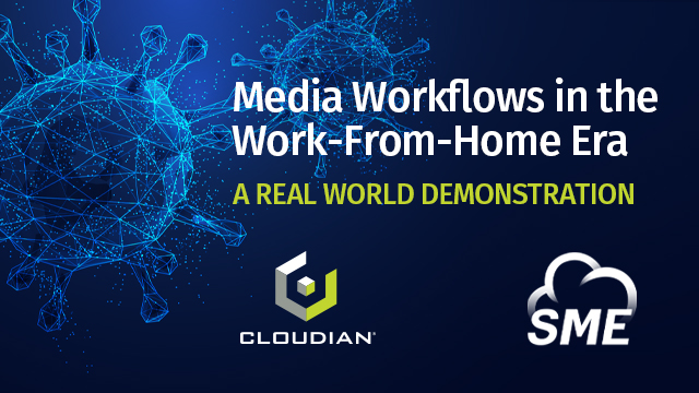 Media Workflows in the Work From Home Era – A Real World Demonstration