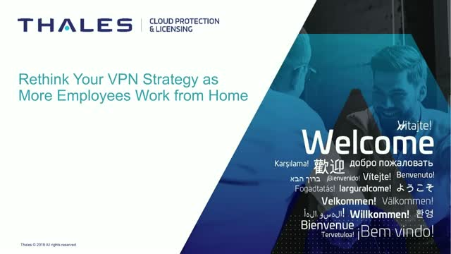 Rethink Your VPN Strategy as More Employees Work from Home