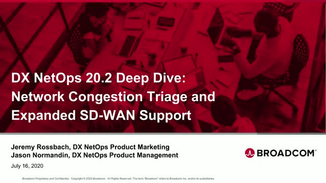 DX NetOps 20.2 Deep Dive: Network Congestion Triage & Expanded SD-WAN Support