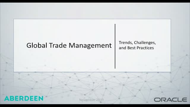 Global Trade Management – Trends, Challenges and Best Practices
