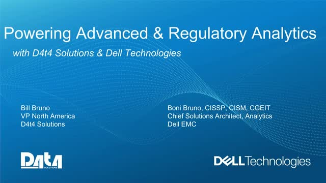 Powering Advanced & Regulatory Analytics with D4t4 Solutions & Dell Technologies