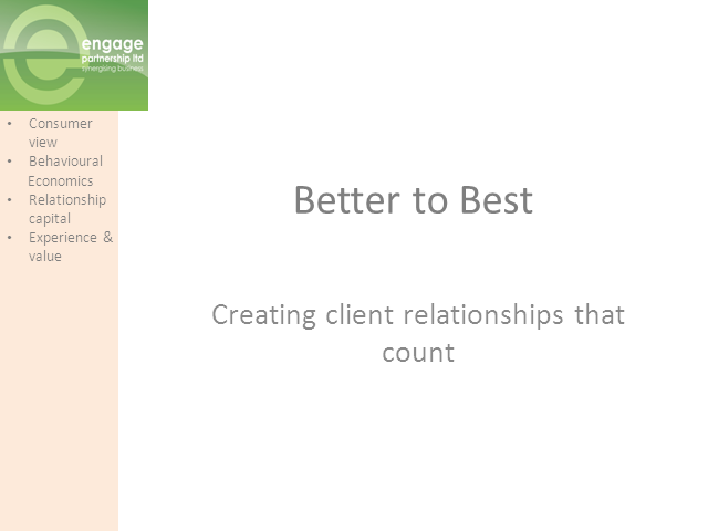 Better to Best: Client Relationships that Count