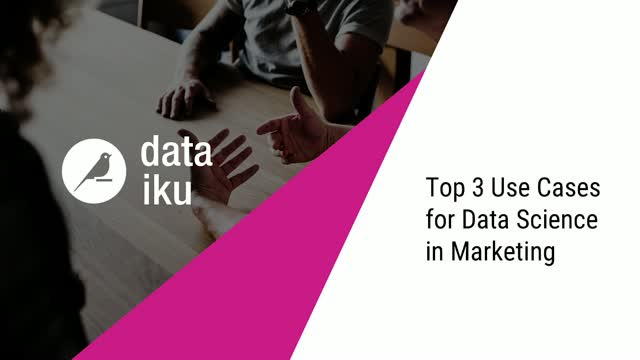 Top 3 Use Cases for Data Science in Marketing