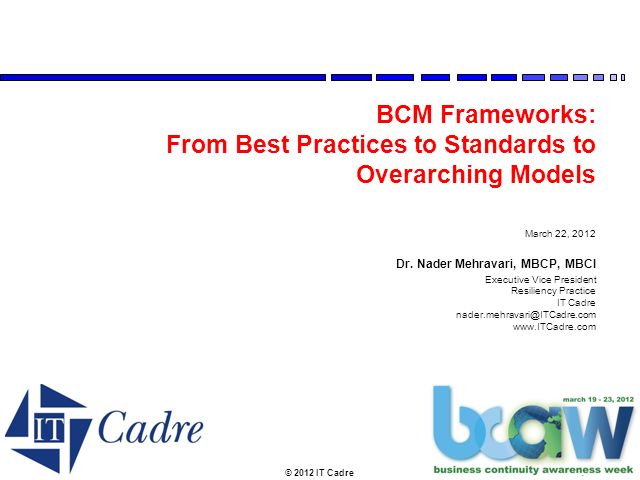 BCM Frameworks: From Best Practices to Standards to Overarching Models