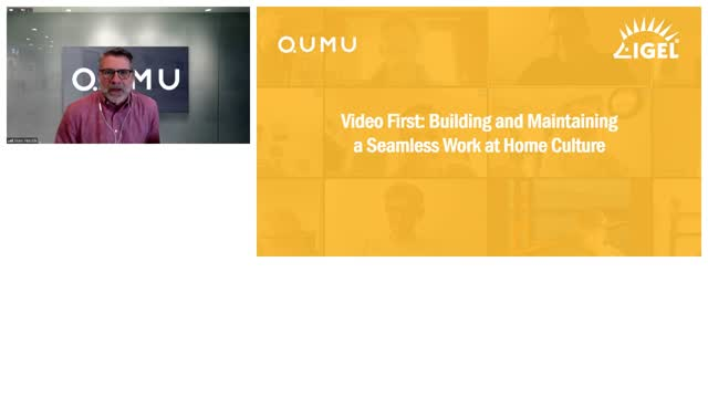 Video First: Building and Maintaining a Seamless Work at Home Culture