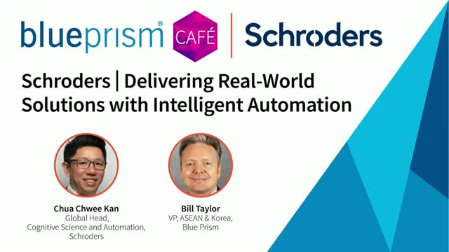 Schroders | Delivering Real-World Solutions with Intelligent Automation