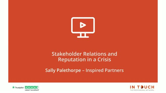 Stakeholder Relations & Reputation in a Crisis