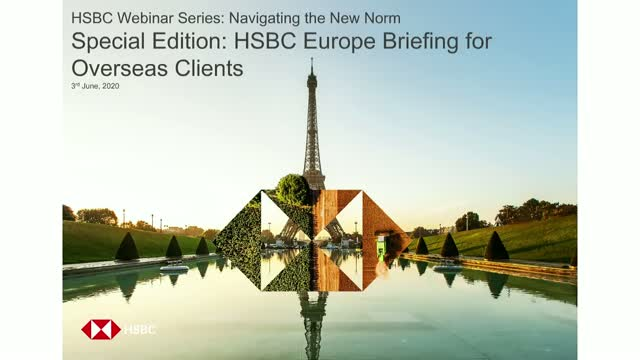 Special Edition - HSBC Europe Briefing for overseas clients (Americas session)