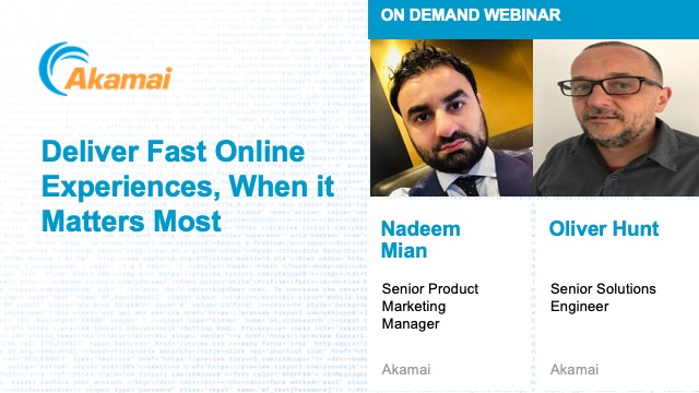 Live Webinar: Delivering Fast Online Experiences, When it Matters the Most