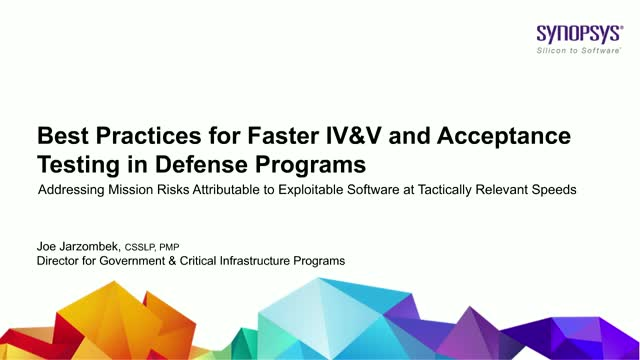 Best Practices for Faster IV&V and Acceptance Testing in Defense Programs