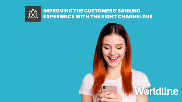 Improving the customers' banking experience with the right channel mix
