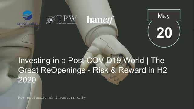 Investing in a Post COVID19 World | The Great ReOpenings - Risk & Reward in 2H20