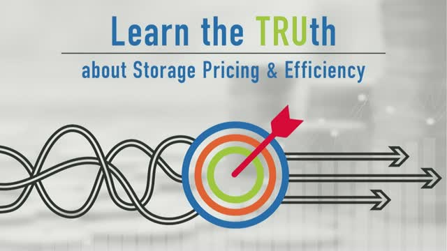Learn the TRUth about Storage Pricing and Efficiency