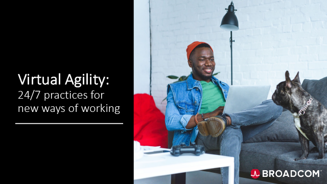 Virtual Agility: 24/7 practices for new ways of working