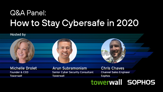 Q&A Panel: How to Stay Cybersafe in 2020