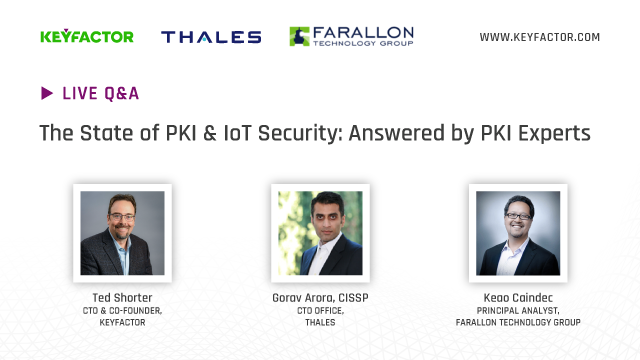 The State of PKI & IoT Security: Your Questions Answered by PKI Experts