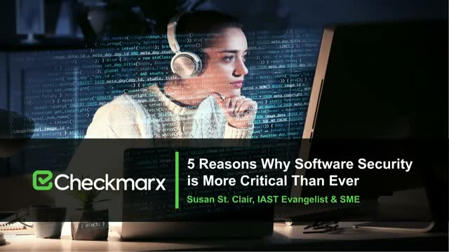 5 Reasons Why Software Security is More Critical Than Ever