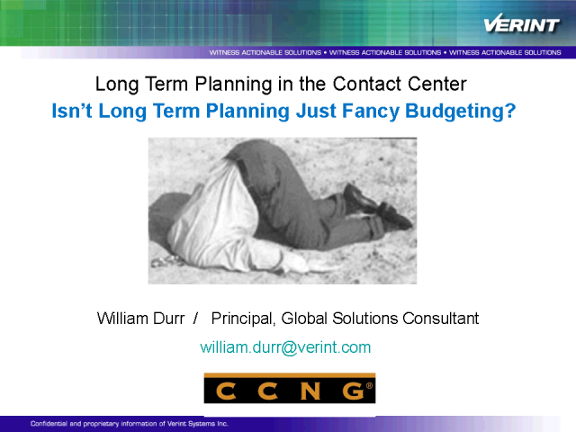 Contact Center: Isn't Long Term Planning Just Fancy Budgeting?