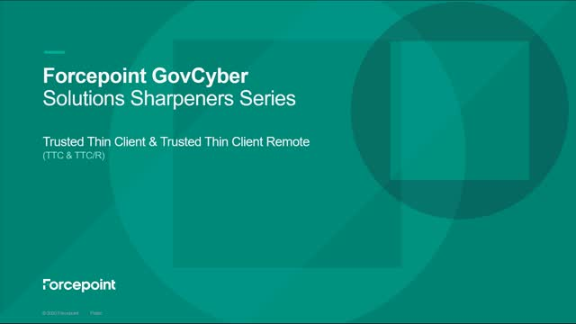 Forcepoint's Trusted Thin Client & Trusted Thin Client Remote Solution Sharpener