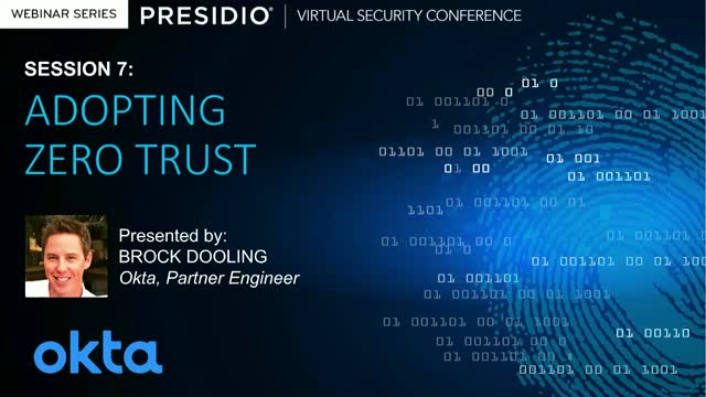 Adopting Zero Trust with Presidio and Okta