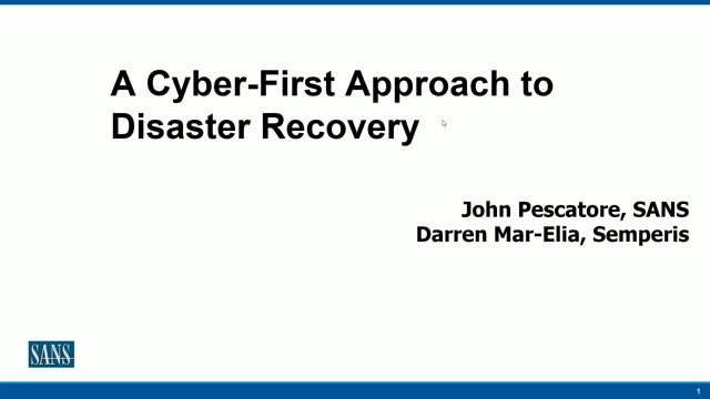 A Cyber-First Approach to Disaster Recovery
