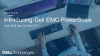 Introducing Dell EMC PowerScale