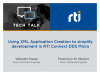 Using  XML Application Creation to simplify development in RTI Connext DDS Micro