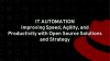 IT automation:Improving speed, agility & productivity with open source solutions