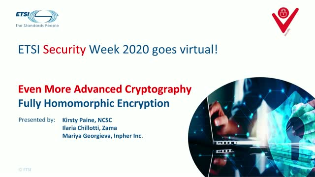 ETSI Security Week: Fully Homomorphic Encryption