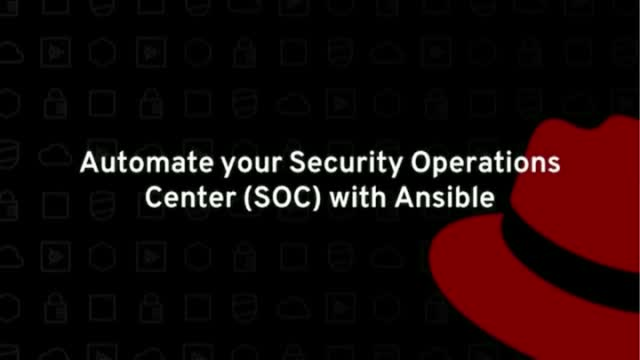Automate your Security Operations Center (SOC) with Ansible