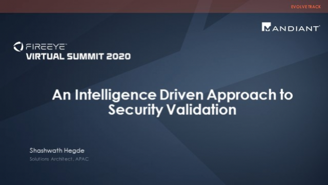 An Intelligence Driven Approach to Security Validation