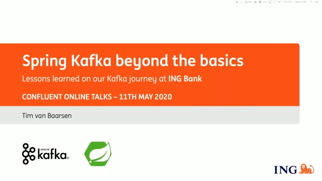Spring Kafka Beyond the Basics - Lessons learned on our Kafka Journey at ING Ban