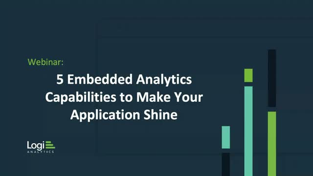 5 Embedded Analytics Capabilities to Make Your Application Shine