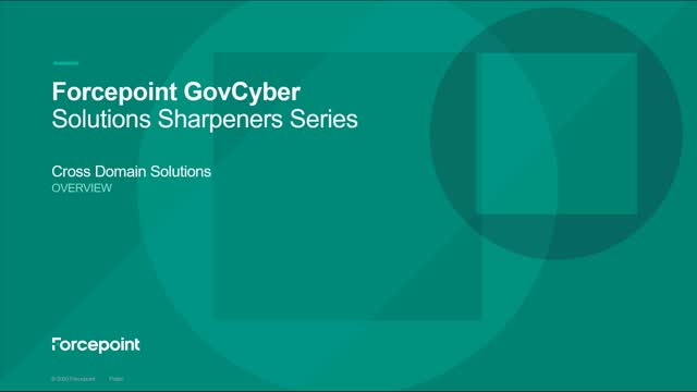 Forcepoint's Cross Domain Solutions Suite Solution Sharpener