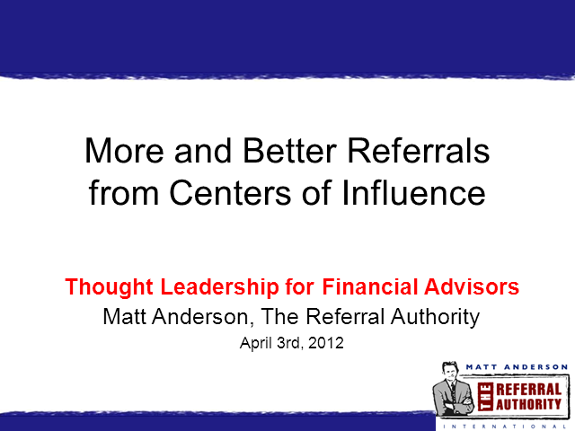 More and Better Referrals from Centers of Influence