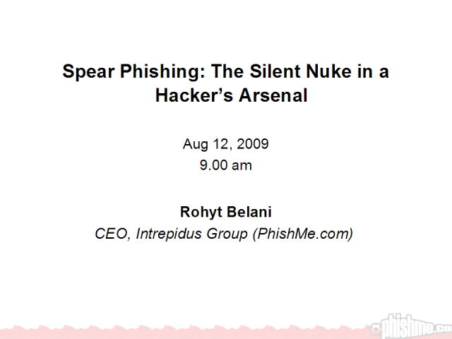 Spear Phishing: The Silent Nuke in the Hacker Arsenal