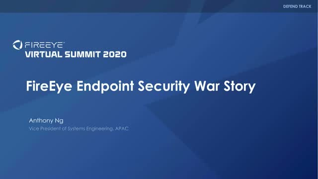 FireEye Endpoint Security War Story