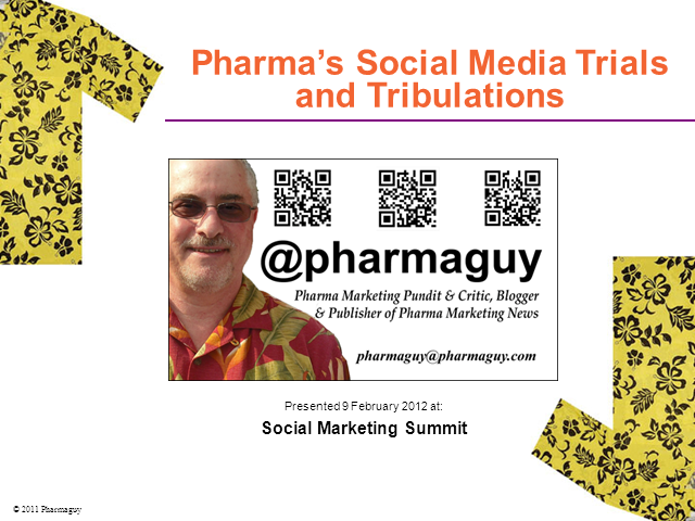 Social Media Trials and Tribulations in Pharma