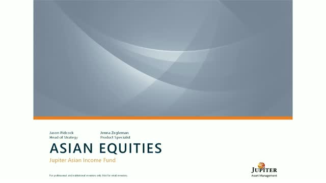 Jason Pidcock: Update on the Jupiter Asian Income Fund
