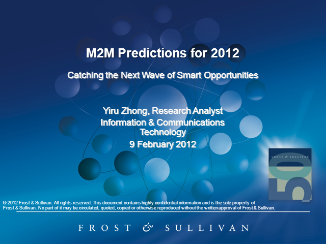 M2M Predictions for 2012 - Catching the Next Wave of Smart Opportunities