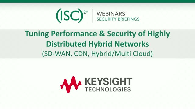 Keysight 3: SD-WAN & CDN – Performance & Security of Highly Distributed Networks