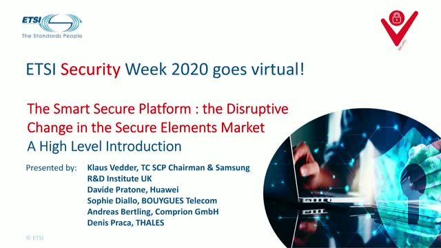 SSP: The New Smart Secure Platform – A High Level Introduction