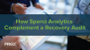 How Spend Analytics Complement a Recovery Audit